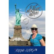 Si eu am descoperit America! (Marina Almasan)