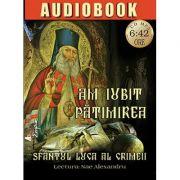Am iubit patimirea - CD audiobook mp3 - durata 6. 42 h