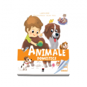 Animale domestice - Enciclopedia celor mici