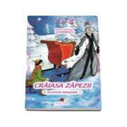 Craiasa zapezii - Poveste integrala - Hans Christian Andersen