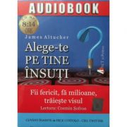 Alege-te pe tine insuti (CD MP3 - 8 ore si 14 minute)