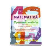 Matematica si explorarea mediului. Culegere de exercitii aplicative pentru aprofundarea si consolidarea continuturilor matematice penru clasa a II-a