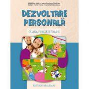 Dezvoltare personala pentru clasa pregatitoare (Madalina Radu)