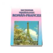 Dictionar frazeologic roman-francez (Georgeta Popescu)