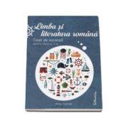 Limba si literatura romana. Caiet de vacanta pentru clasa a V-a - Editia 2016 (Alina Curcan)