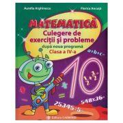 Matematica. Culegere de exercitii si probleme dupa noua programa. Clasa a IV-a - Aurelia Arghirescu