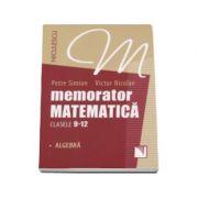 Memorator de matematica pentru clasele 9-12 - Algebra