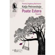 Poate Estera (Katja Petrowskaja)