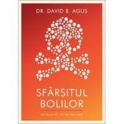 Sfarsitul bolilor (David B. Agus)