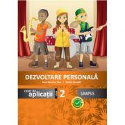 Dezvoltare personala. Caiet de aplicatii pentru clasa a II-a (Anca Veronica Taut)