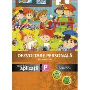 Dezvoltare personala, caiet de aplicatii pentru clasa pregatitoare (Anca Veronica Taut)