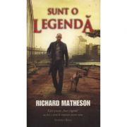 Sunt o legenda - Richard Matheson