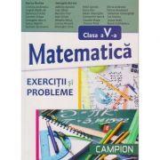 Matematica pentru clasa a V-a. Exercitii si probleme - Marius Burtea, Georgeta Burtea