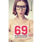 69 de motive stupide ca sa te apuci de citit