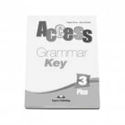 Curs limba engleza Access 3 Plus - Grammar Book Key Pre-Intermediate (B1)