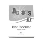 Curs limba engleza Access 1 Test Booklet Beginner (A1)
