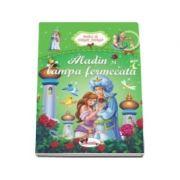 Aladin si lampa fermecata (Colectia - Bunica ne citeste povesti)