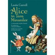 Alice in Tara Minunilor (Lewis Carroll)
