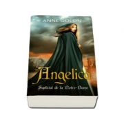 Angelica - Supliciul de la Notre-Dame (Anne Golon)