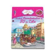 Ocolul Pamantului in 80 de zile (Colectia - Bunica ne citeste povesti)