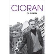 Cioran si muzica (Emil Cioran)