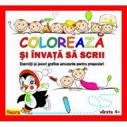 Coloreaza si invata sa scrii. Exercitii si jocuri grafice amuzante pentru prescolari
