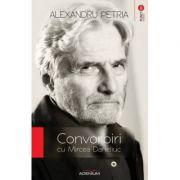Convorbiri cu Mircea Daneliuc - Alexandru Petria
