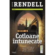 Cotloane intunecate (Ruth Rendell)