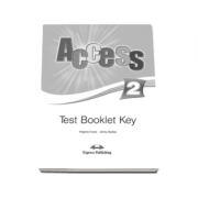 Curs limba engleza Access 2 Test Booklet Key