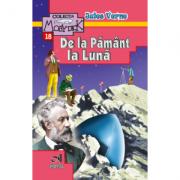 Jules Verne - De la Pamant la Luna (Conform programei scolare in vigoare)