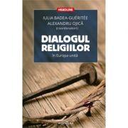 Dialogul religiilor in Europa unita (Alexandru Ojica)