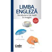 Limba engleza - Vocabularul de baza in imagini (Cu transcriere fonetica)