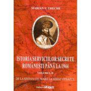 Istoria serviciilor secrete romanesti pana la 1944, vol. 2 - De la Stefan cel Mare la Mihai Viteazul