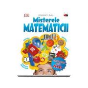 Misterele matematicii - Enciclopedie pentru elevi