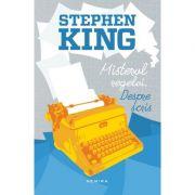 Misterul regelui. Despre scris (Stephen King)