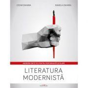 Literatura modernista. Abordari sintetice pentru performanta scolara