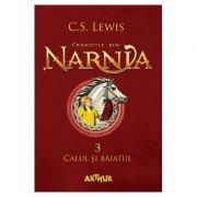 Cronicile din Narnia - Volumul III. Calul si baiatul