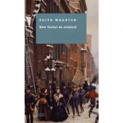 New York-ul de altadata - Edith Wharton
