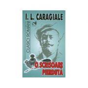 O scrisoare pierduta - I. L. Caragiale (Colectia Clasici romani)
