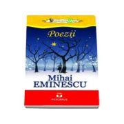Poezii - Mihai Eminescu (Colectia elevi de 10 plus)