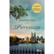 Privilegiatii (Jonathan Dee)
