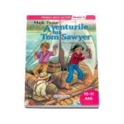 Aventurile lui Tom Sawyer, nivelul 3 - Colectia Primele mele lecturi (10-11 ani)