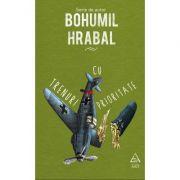 Trenuri cu prioritate (Bohumil Hrabal)