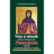 Viata si minunile Cuvioasei Maicii noastre Parascheva cea noua si istoricul sfintelori ei moaste - Stefanescu Melchisedec