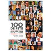 100 de fete ale inovatiei (Mihaela Nicola)