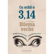 Cu ochii-n 3, 14