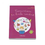 Comunicare in limba romana, caiet de lucru pentru clasa a II-a (Mirela Ilie)