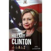 Hillary Clinton de la A la Z (Francois Clemenceau)