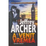 A venit vremea (Jeffrey Archer)