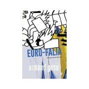 Euro-Falia - Turbulente si involutii in fostul spatiu sovietic
